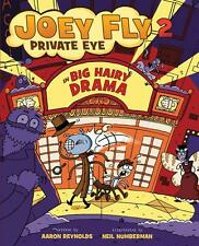 Joey Fly 2 Private Eye and Big Harry Drama by Aaron Reynolds-Hardcover 1st 1st