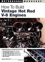 How to Build Vintage Hot Rod V-8 Engines Perfect George McNicholl