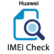 HUAWEI INFO IMEI CHECK - INSTANT -