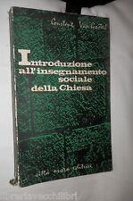 INTRODUZIONE ALL INSEGNAMENTO SOCIALE DELLA CHIESA Constant Van Gestel 1963 di e