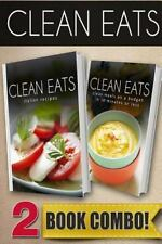 Clean Eats: Italian Recipes and Clean Meals on a Budget in 10 Minutes or Less...