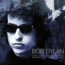 Bob Dylan - Waking Up To Twists Of Fate The 1970s Broadcasts