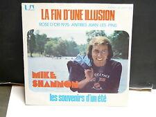 MIKE SHANNON La fin d une illusion UP 35833