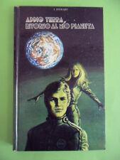 STEWART. ADDIO TERRA, RITORNO AL MIO PIANETA. CAPITOL 1973