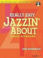 Really Easy Jazzin' About -- Fun Pieces for Piano / Keyboard (Book &-ExLibrary