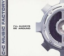 C & C Music Factory I'll always be around (1995)  [Maxi-CD]