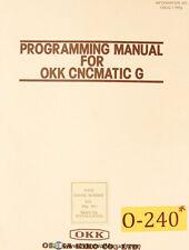 Osaka Kiko Okk Cncmatic G Programming Manual Year 1983