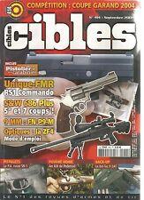 CIBLES N°414 UNIQUE-FMR RS1 COMMANDO / S&W 686 5 ET 7 COUPS / ZF4 / P.A RUSSE