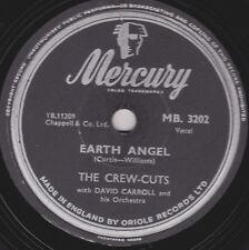 "1955 CLASSIC "" EARTH ANGEL"" CREW CUTS 78 b/w "" KO KO MO "" UK MERCURY MB 3022 VG"