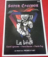 Ultra Rare Soft Cover French Comic Book Super Cauchon La Bédé ! CKOI Fm Montréal