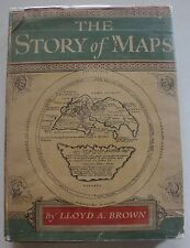 The Story of Maps by Lloyd A. Brown - First Edition