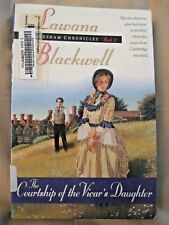 The Gresham Chronicles: The Courtship of the Vicar's Daughter Bk. 2 by Lawana Bl
