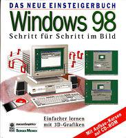 Windows 98 - Das neue Einsteigerbuch - Schritt für Schritt im Bild - Einfacher l
