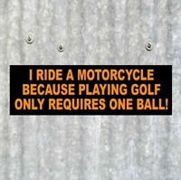 "Funny ""I RIDE A MOTORCYCLE"" biker decal BUMPER STICKER sturgis Harley-Davidson"