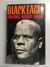 Black Eagle. Julian, Hubert (as told to) Bulloch, John