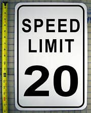 "SPEED LIMIT 20 MPH SIGN 12"" X 18"" ALUMINUM"