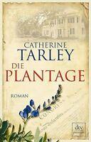 Die Plantage: Roman von Tarley, Catherine | Buch | gebraucht