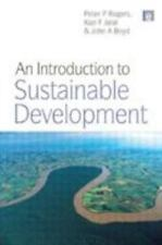 An Introduction to Sustainable Development by Peter P. Rogers, John A. Boyd and