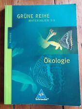 Grüne Reihe Materialien S II Biologie - Ökologie. Schülerbuch