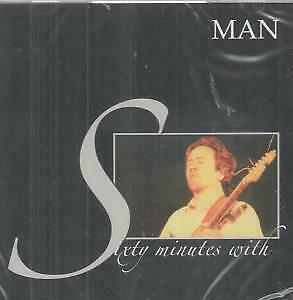 MAN (WELSH PROGRESSIVE ROCK GROUP) Sixty Minutes With CD UK Voiceprint 2007 8