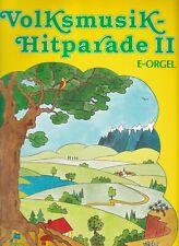 Volksmusik - Hitparade II, für E - Orgel