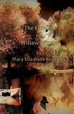 The Lorelei Of Willow Winds (lowcountry Legends): By Mary Elizabeth Reynolds