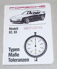 Typen Maße Toleranzen für Porsche 944 Modell 82, 83 Stand 10/1983