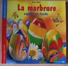 ) livre LA MARBRURE RAPIDE ET FACILE - Anne Pieper