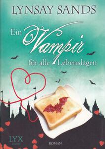 Lynsay Sands - Ein Vampir für alle Lebenslagen - Fantasy - Liebesromane -TB 2015