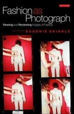 Fashion as Photograph: Viewing and Reviewing Images of Fashion-ExLibrary
