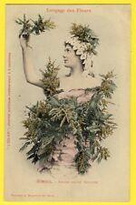 """cpa BERGERET Dos 1900 FEMME Langage des FLEURS """"MIMOSA"""" Journal L'ECLAIR"""