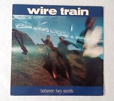 """Wire Train - Between Two Words 1985 12"""" LP Vinyl Promo Record CBS BFC 40129"""