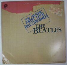 The Beatles Historic First Live Recordings LP 1980 Vinyl NM/VG PTP 2098 Rock