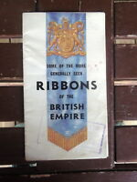 RIBBONS OF THE BRITISH EMPIRE FOLD OUT VINTAGE BOOKLET