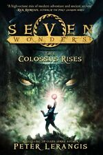 Seven Wonders Book 1: The Colossus Rises by Peter Lerangis