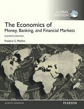 The Economics of Money, Banking and Financial Markets by Frederic S. Mishkin (Pa
