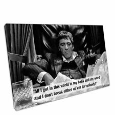 Black & White Print on Canvas quote Tony Montana Scarface 30x20 Inch