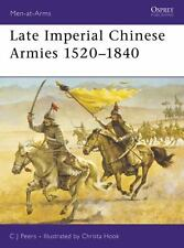 Men-At-Arms: Late Imperial Chinese Armies 1520-1840 307 by C. J. Peers (1997, Pa