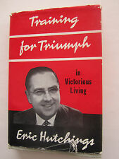 Training for Triumph in Victorious Living - Eric Hutchings