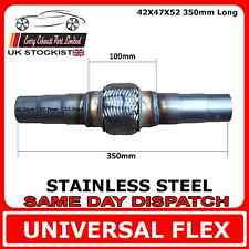 Universal Exhaust Flex Pipe Stainless Steel Flexi 42 IDx47 IDx52 ID 350mm Long