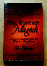 FULL CONTACT MAGICK, Book of Shadows for Wiccan Warrior, Cuhulain, Wicca, Magic