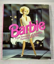 Barbie Four Decades of Fashion Fantasy Fun by Marco Tosa Hardcover 1998
