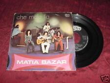 MATIA BAZAR - CHE MALE FA - ITALIAN 45 - ARISTON