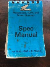 Honda Motorcycle, Atv, & Motor Scooter Spec Manual 1981-1985 Us Models Used