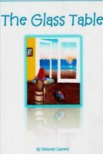 The Glass Table by Deborah Laurent (2013, Paperback)