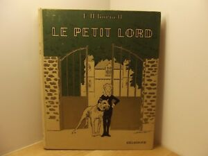 El Petit Lord por F. H. Burnett Ed. Delagrave 1938 44 Fotografías de La Película