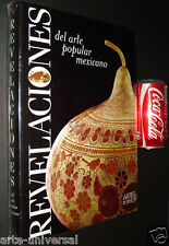 REVELACIONES DEL ARTE POPULAR MEXICANO - FOLK ART NEW BOOK - ARTES DE MEXICO