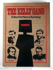 THE KELLY GANG edited by Nancy Keesing (illustrated) 1980