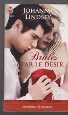 BRULES PAR LE DESIR Johanna Lindsey roman Erotique