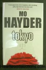 Tokyo by Mo Hayder SIGNED FIRST- High Grade